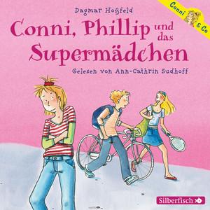 Conni, Phillip und das Supermädchen Hörbuch kostenlos