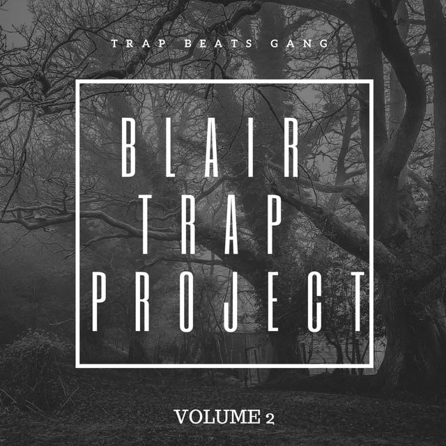 Blair Trap Project, Vol.2