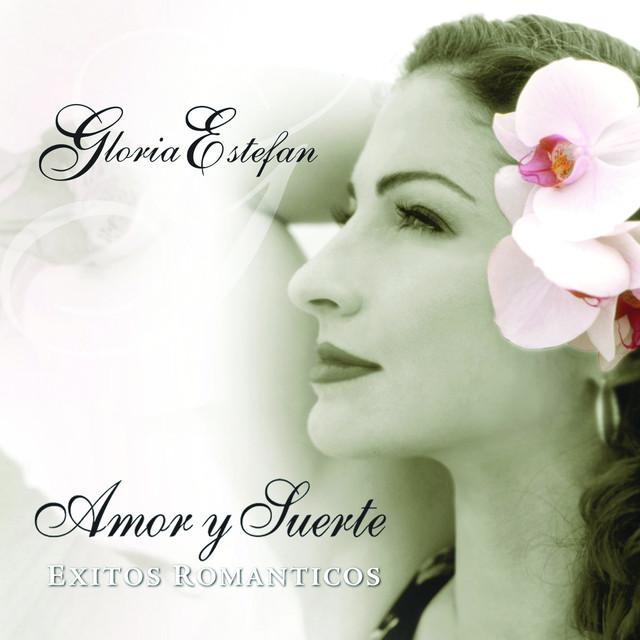 Amor y suerte by gloria estefan on spotify for Gloria estefan en el jardin