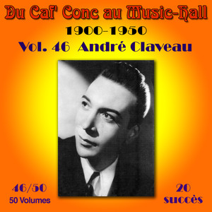 Du Caf' Conc au Music-Hall (1900-1950) en 50 volumes - Vol. 46/50 album