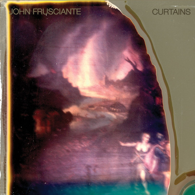 Curtains by John Frusciante on Spotify