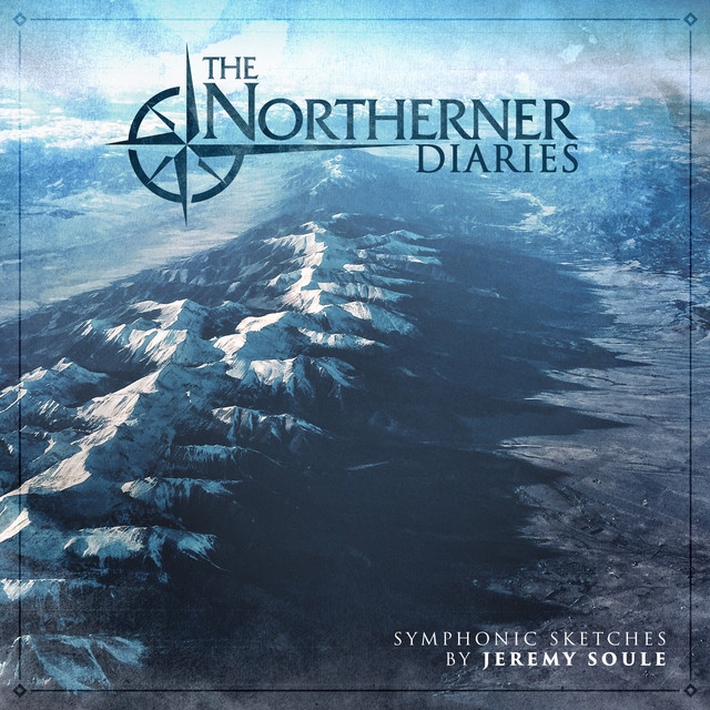 The Northerner Diaries Symphonic Sketches