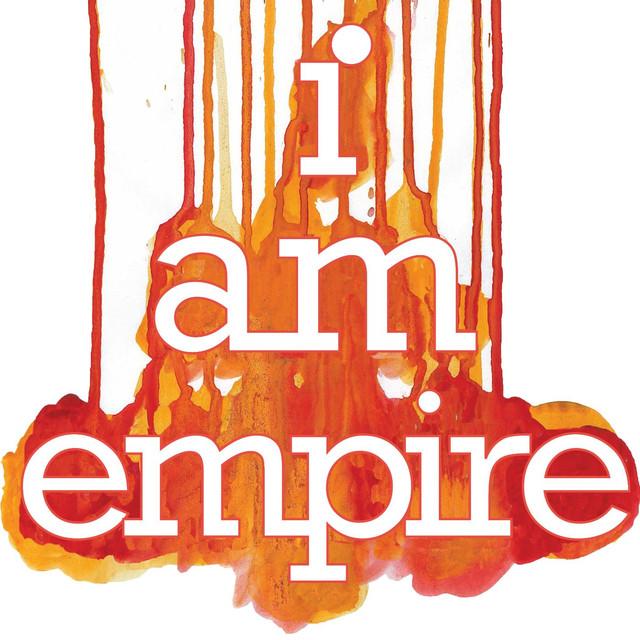 I Am Empire