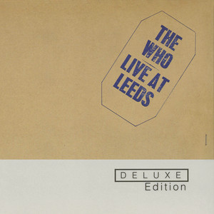 Live At Leeds (Deluxe Edition) Albumcover