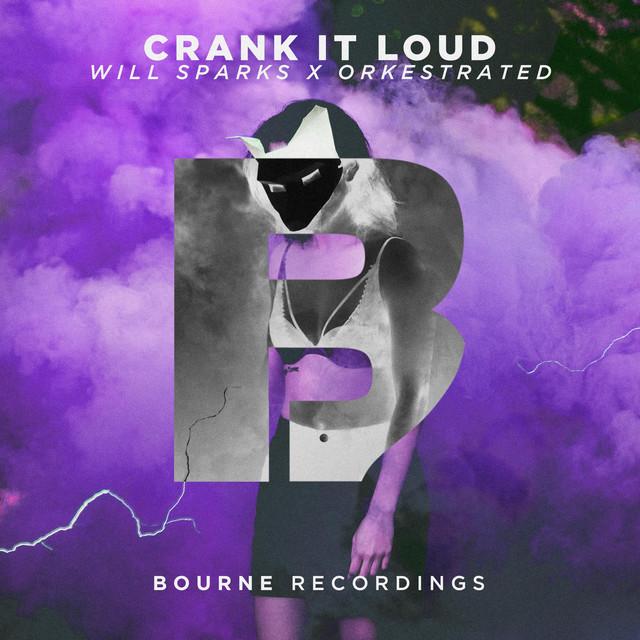 Crank It Loud