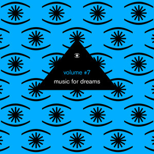 Music for Dreams, Vol. 7 (Compiled by Kenneth Bager)