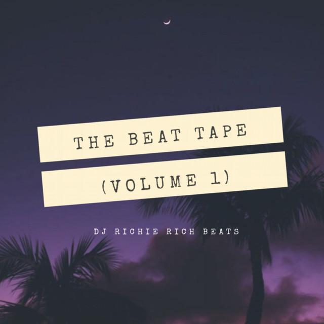 The Beat Tape, Vol. 1