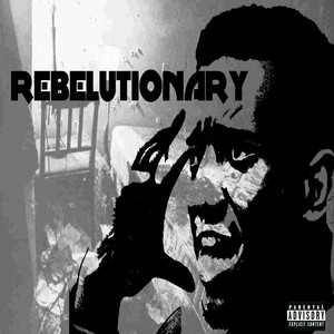 Rebelutionary album