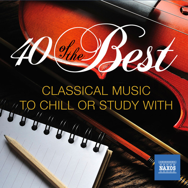 40 of the Best: Classical Music to Study or Chill With