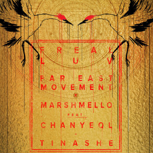 Freal Luv (Far East Movement X Marshmello)
