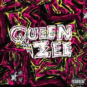 Queen Zee - Queen Zee