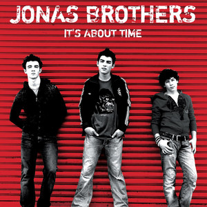 It's About Time - Jonas Brothers