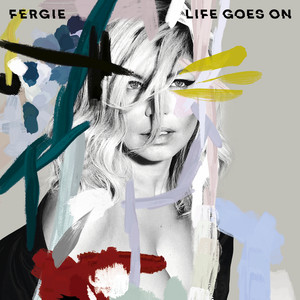 Fergie, Fergie Life Goes On cover