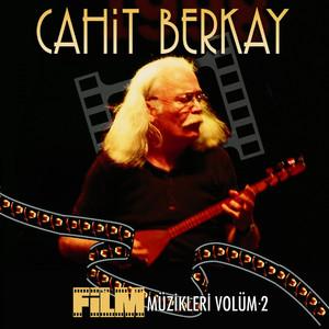 Cahit Berkay Film Müzikleri, Vol. 2 Albümü