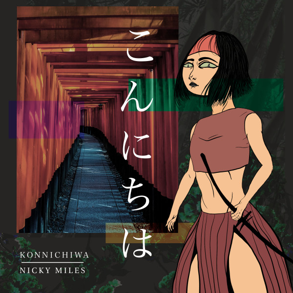 Artwork of the song 'Nicky Miles - Konnichiwa' release on  31 July 2019