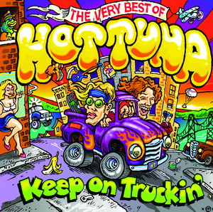 Keep on Truckin': The Very Best of Hot Tuna album