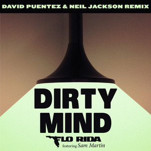 Dirty Mind (feat. Sam Martin) [David Puentez & Neil Jackson Remix]