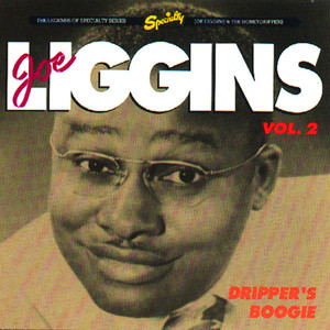 Joe Liggins, The Honey Drippers Make Love To Me cover