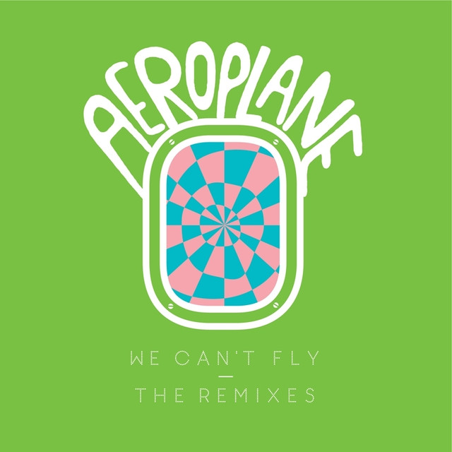 We Can't Fly - The Remixes