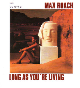 Long as You're Living
