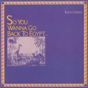 So You Wanna Go Back to Egypt album