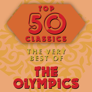 Top 50 Classics - The Very Best of The Olympics album