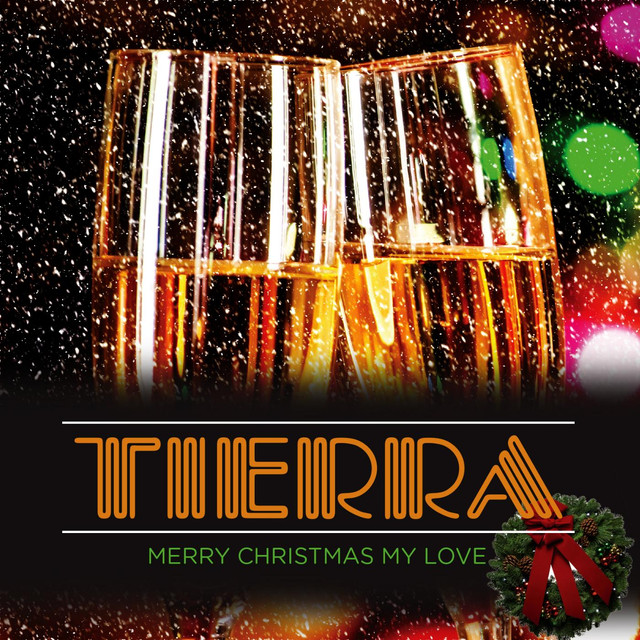 Merry Christmas My Love.Merry Christmas My Love A Song By Tierra On Spotify