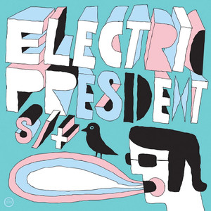 S / T - Electric President