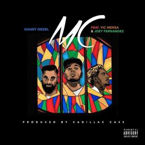 MC (feat. Vic Mensa & Joey Fernandez)
