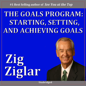 The Goals Program: Starting, Setting and Achieving Goals