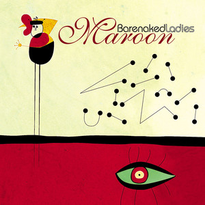Maroon - Barenaked Ladies