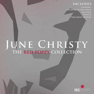 June Christy - The Red Poppy Collection