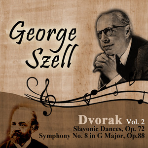 Dvorak, Vol. 2: Slavonic Dances, Op. 72 - Symphony No. 8 in G Major, Op.88 Albumcover