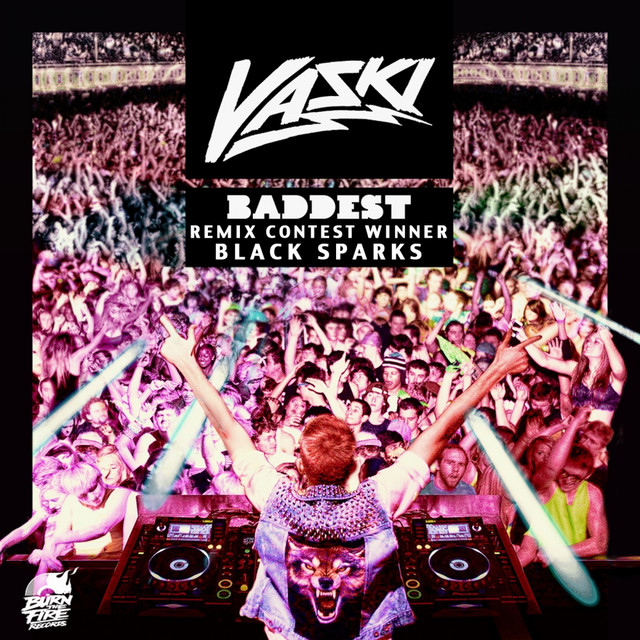 Baddest - Remix Comp Winner