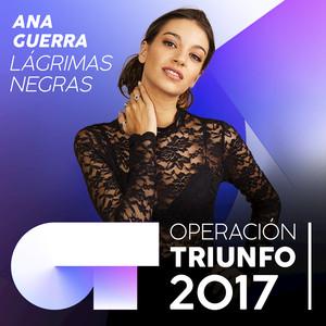 Lágrimas Negras  - Ana Guerra