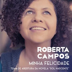Minha Felicidade - Single - Roberta Campos