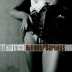 Kill Your Darlings album