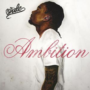 WaleMeek Mill, Rick Ross Ambition (feat. Meek Mill & Rick Ross) cover