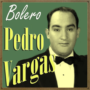 Pedro Vargas, Bolero album
