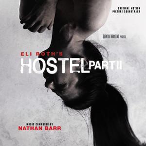 Hostel, Pt. 2 (Original Motion Picture Soundtrack)