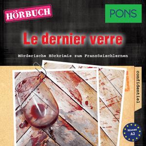 Pons Hörkrimi Französisch: Le dernier verre (Mörderische Hörkrimis zum Französischlernen) Audiobook