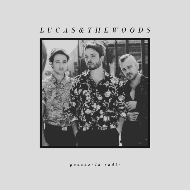 Album cover for Pensacola Radio by Lucas & The Woods