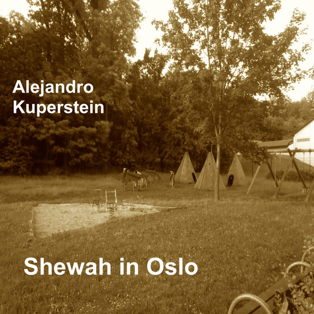 Album cover for Shewah in Oslo by Alejandro Kuperstein