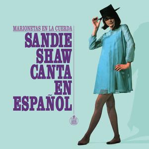 Marionetas en la Cuerda: Sandie Shaw Canta en Español album