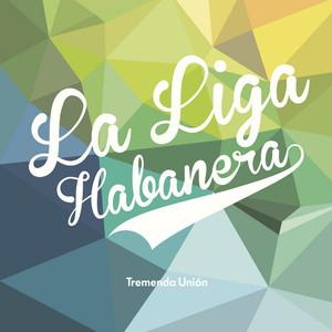 La Liga Habanera, Somos la Liga på Spotify