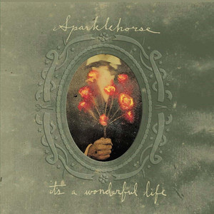 It's A Wonderful Life - Sparklehorse