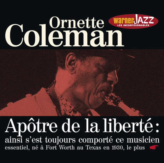 Les Incontournables du Jazz - Ornette Coleman