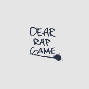 Dear Rap Game Albümü