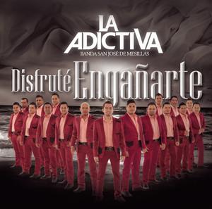La Adictiva Banda San José de Mesillas Después de Ti, ¿Quién? cover