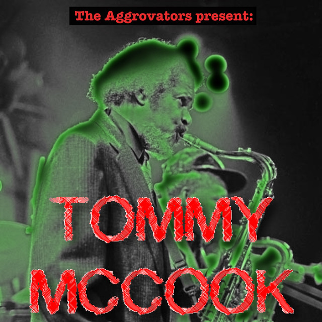 The Aggrovators Present Tommy McCook